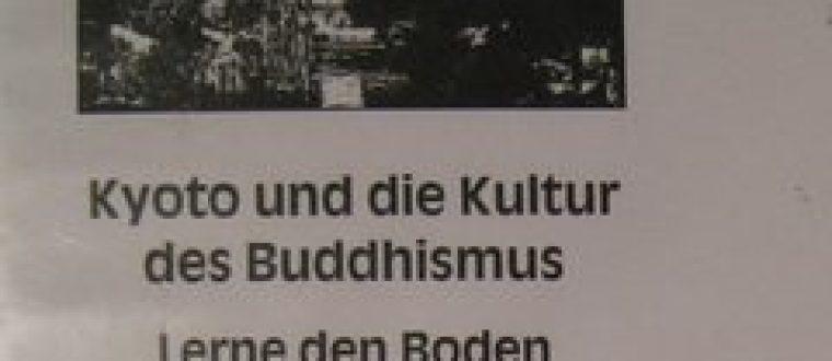 Kyoto und die Kultur des Buddhismus
