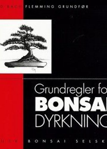 Grundregler for bonsai dyrkning
